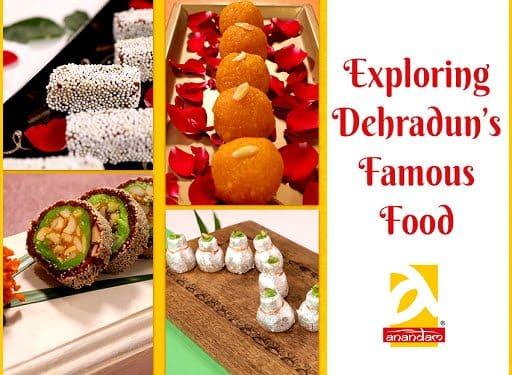 Exploring Dehradun's Famous Food